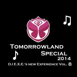 Tomorrowland Special Edition 2014 - DJ E.X.E.'s new Experience Vol. 8