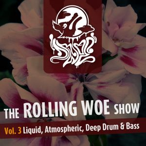 The Rolling Woe Show Vol. 3