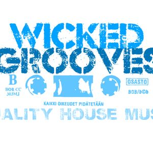 Wicked Grooves mixed by MYSTIK