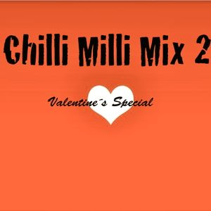 Chilli Milli Mix 2 Valentine Special dedicated to need4speedgirl