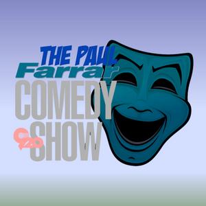 The Paul Farrar Comedy Show-4/16/17