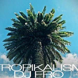 tropikalism