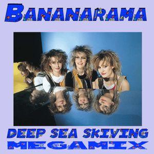 Bananarama The Deep Sea Skiving Megamix