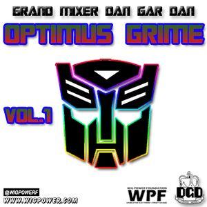 Grand Mixer Dan Gar Dan Optimus Grime Vol.1