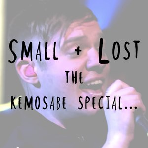 Small + Lost on Forge Radio ***KEMOSABE SPECIAL***