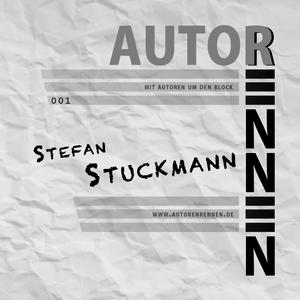 Autoren'nen - 001 - Stefan Stuckmann