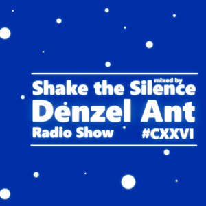 Shake The Silence #126 @ Live at Tvoye Radio by Denzel Ant (26.06.2015)