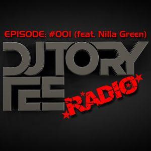 DJ TORY TEE RADIO - EPISODE #001 GUEST DJ -  NILLA GREEN