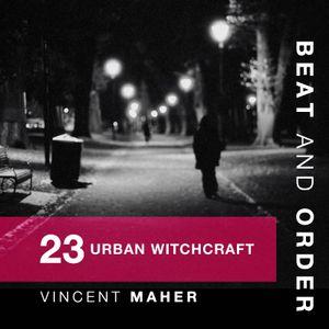23 - Urban Witchcraft
