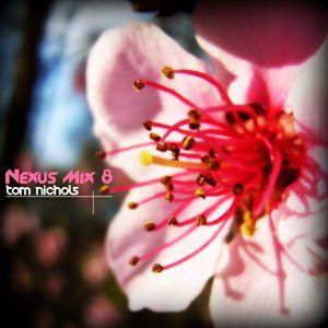 Tom Nichols - Nexus Mix 8