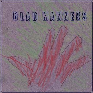 glad manners