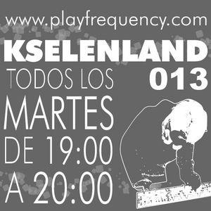 KselenLand 013. PlayFrequency #5