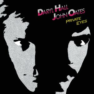 """Hall & Oates' """"Private Eyes"""""""