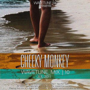 Wavetune Mix 10 mixed by Cheeky Monkey