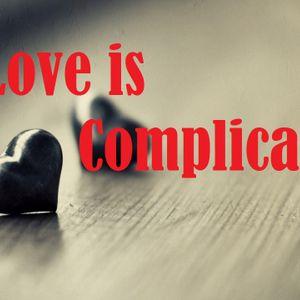 Love is Complicated / Pastor Steve Miller
