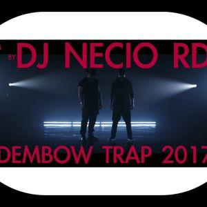 DEMBOW TRAP MIX - BY DJNECIO RD