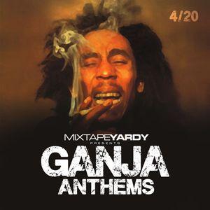 MixtapeYARDY - Ganja Anthems Reggae Mix