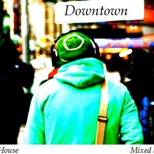 Downtown - Deep Jazzy House Mix