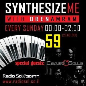 Synthesize me #59 - Carved Souls - 02/03/2014 - hour 1