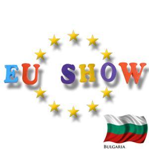 EU Show - Bulgaria