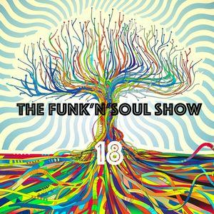 THE FUNK'n' SOUL SHOW 18