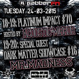 The Antemyst - Platinum Impact 70 (Gabber.fm) 24-03-2015