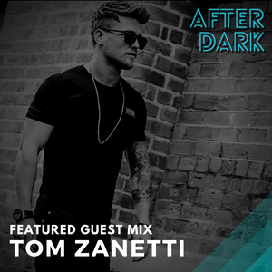 After Dark | Episode 2 - Tom Zanetti