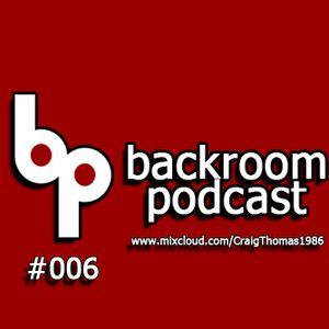 Backroom Podcast 006 Hard House Special