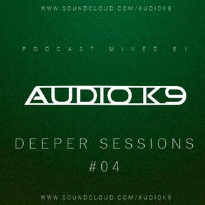 Deeper Sessions Podcast #04 (2015) [Tech House, House]