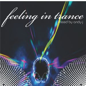 Feling in trance mixed by andy-j mayo 2012