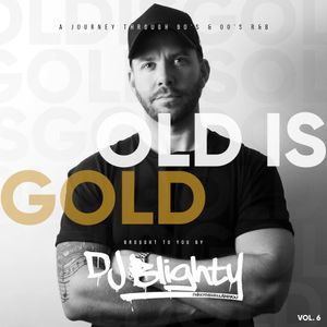 Old Is Gold // 90's & 00's R&B & Hip Hop // Instagram: @djblighty
