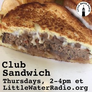 Club Sandwich #114 November 9, 2017 w/ Ellen Qbertplaya littlewaterradio.com