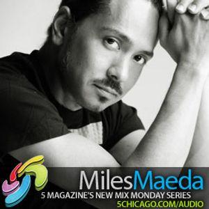 5 Magazine: Miles Maeda Mix/New Mix Monday