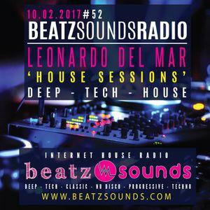 Beatz Sounds #52 - 10.02.2017 - 'House Sessions' by Leonardo del Mar (NL)