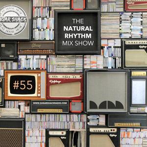 Natural Rhythm Mix Show #55 July 29, 2017