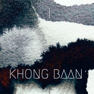 KHONG BAAN MIXTAPE No.1