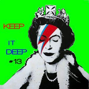 Keep it Deep #13 - Tech House Rules