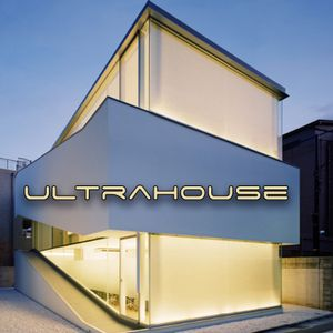 ultrahouse
