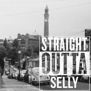 Straight Outta Selly - 27/10/16