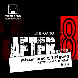 Jaba @ After 8 in Tiefgang
