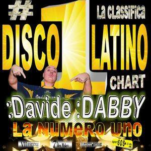 Numero #1 DISCO LATINL CHART by Davide DABBY DJ