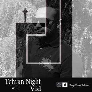 Tehran Night (VID)