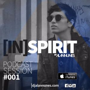 IN SPIRIT PODCAST By DJ ALAN NUNES - EPISODE 1