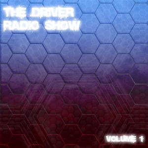 The Driver Radio Show | Volume 01
