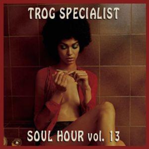 TROG SPECIALIST SEPTEMBER 2015 - SOUL HOUR 13