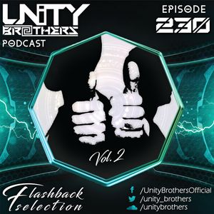 Unity Brothers Podcast #230 [Flashback Edition Vol. 2]
