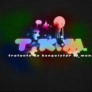 "TKM ""Tratar de Konquistar al mundo"" emision del 22 de Noviembre del 2011"