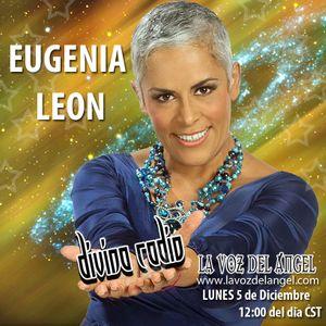 PROGRAMA ESPECIAL ENTREVISTA CON EUGENIA LEON/DIVINA RADIO/CONDUCE GUADALUPE DIVINA