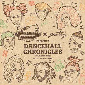 Ragga Killa Sound x Ma'Ting - Dancehall Chronicles vol.1 (mixed by Dj Heater)