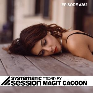 Magit Cacoon - Systematic Session #252 - R.fm Edition